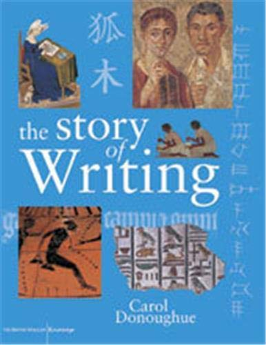 9780714130231: The Story of Writing