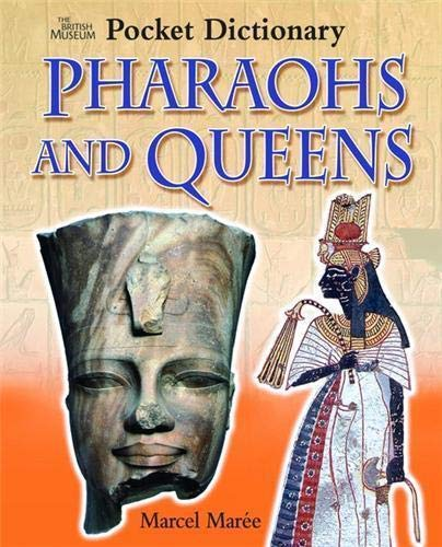 9780714131092: The British Museum Pocket Dictionary of Pharaohs and Queens (British Museum Pocket Dictionaries)