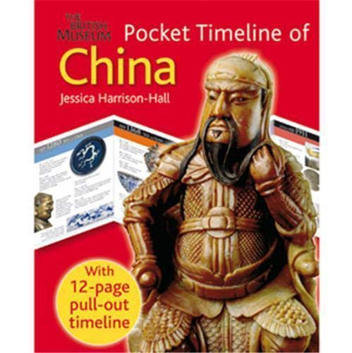 9780714131191: The British Museum Pocket Timeline of China (British Museum Pocket Timeline)
