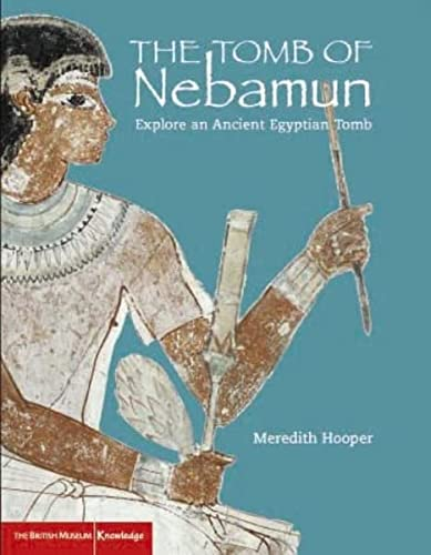 9780714131245: An Egyptian Tomb: The Tomb of Nebamun