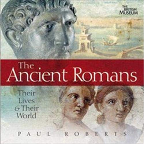 9780714131276: the ancient romans their lives & their world /anglais