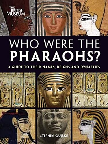 9780714131436: Who Were the Pharaohs?: A Guide to Their Names, Reigns and Dynasties