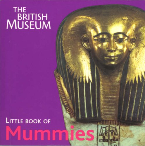 9780714150291: British Museum Little Book of Mummies