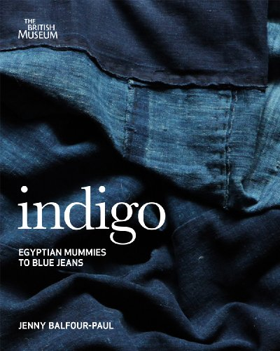 9780714150963: Indigo: From Mummies to Blue Jeans. by Jenny Balfour-Paul