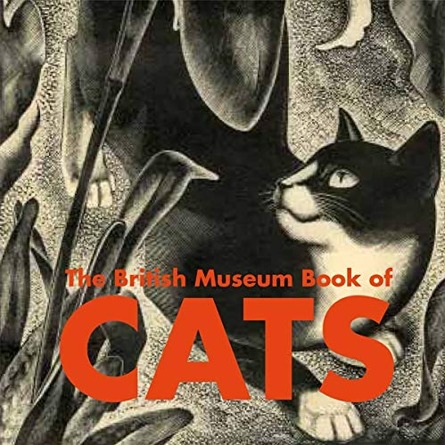 9780714151021: The British Museum Book of Cats