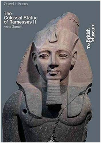 9780714151090: The Colossal Statue of Ramesses II (Objects in Focus)
