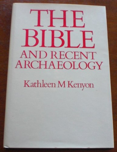 9780714180021: Bible and Recent Archaeology