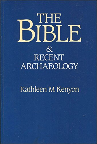 9780714180038: Bible and Recent Archaeology (Colonnade Books)