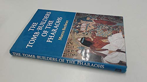 9780714180441: Tomb Builders of the Pharaohs (A Colonnade book)