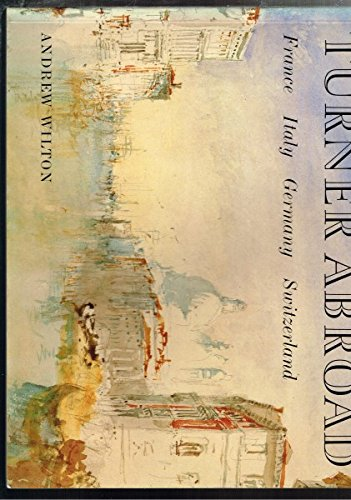 9780714180472: Turner Abroad (Colonnade Books)
