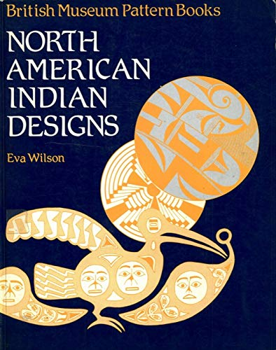 9780714180557: NORTH AMERICAN INDIAN DESIGNS (British museum pattern books)
