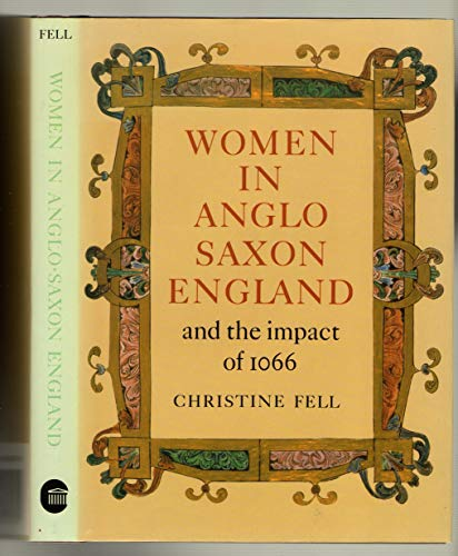 9780714180571: Women in Anglo-Saxon England and the Impact of 1066 (Colonnade Books)
