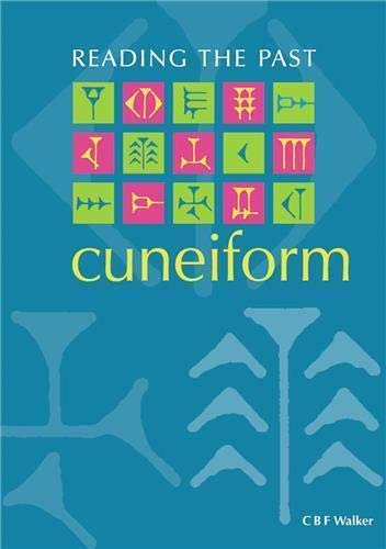 9780714180595: Cuneiform (Reading the Past - Cuneiform to the Alphabet)