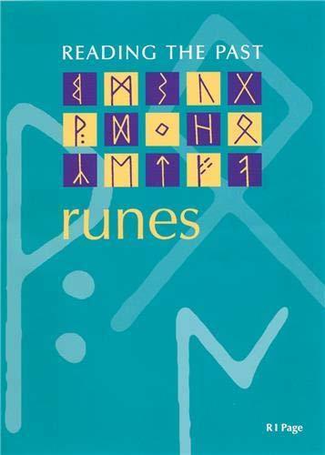 9780714180656: Runes: Cuneiform to the Alphabet (Reading the Past)