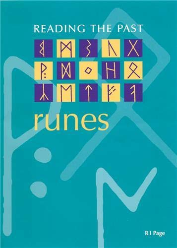 9780714180656: Runes: Cuneiform to the Alphabet (Reading the Past)