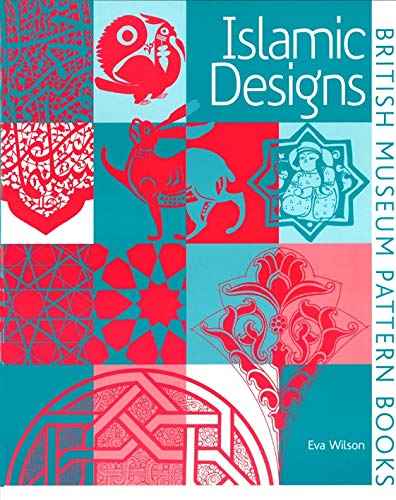 9780714180663: Islamic Designs (British Museum Pattern Books)