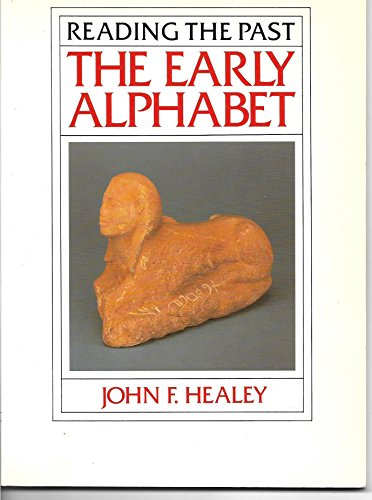 9780714180731: The Early Alphabet (Reading the Past)