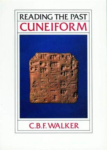 9780714180779: Reading the Past-Ancient Writing Cune