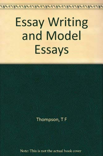 9780714204154: Essay Writing and Model Essays