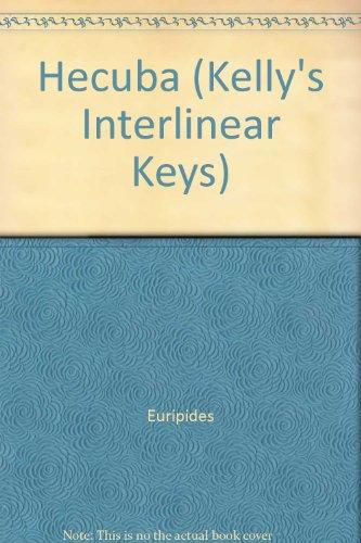 9780714215655: Hecuba (Kelly's Interlinear Keys)
