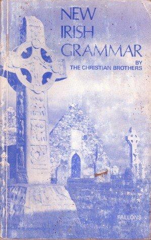 9780714403151: New Irish Grammar (English and Irish Edition)