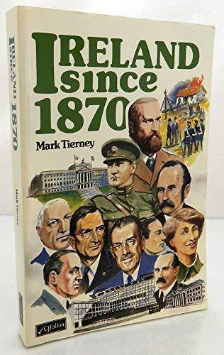 Ireland Since 1870: Tierney, Mark