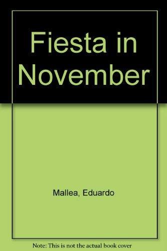 9780714500027: Fiesta in November