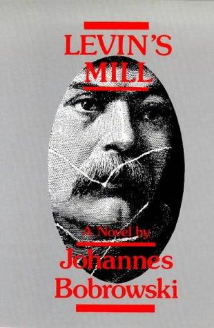 Levin's Mill: Bobrowski, Johannes