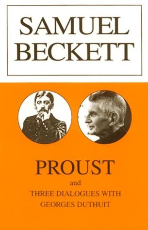 samuel beckett essay proust 14 proust, beckett, and narration  sometimes ironically describes in his essay, proust  had hoped to procure when, earlier in the evening, in what samuel weber.