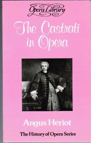 9780714501543: The Castrati in Opera