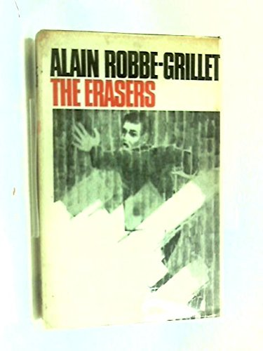 The Erasers: Robbe-Grillet, Alain & R. Howard