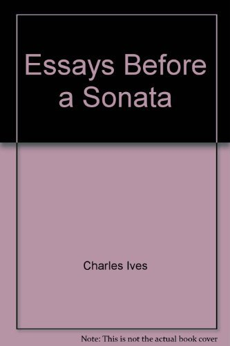 9780714502199: Essays Before a Sonata: And Other Writings