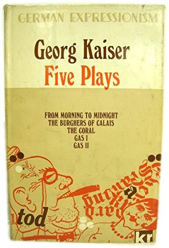 Five Plays: Kaiser Georg; Kenworthy