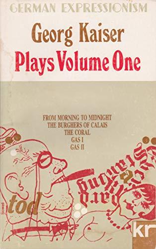 001: Plays: v. 1 (Calderbooks): Georg Kaiser
