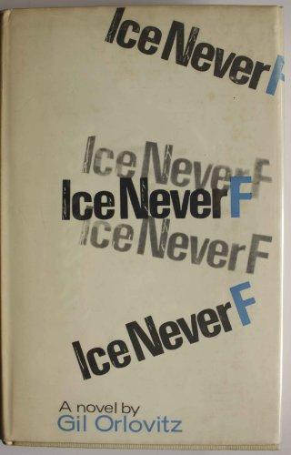 9780714502816: Ice Never F