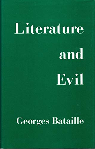 9780714503455: Literature and Evil (Literature & Evil CL)