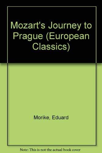 9780714503882: Mozart's Journey to Prague (European Classics)