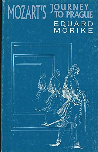 9780714503899: Mozart's Journey to Prague (European Classics Editions) (English and German Edition)