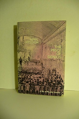 The Price of Genius: A Life of Pauline Viardot (9780714504889) by Fitzylon, April