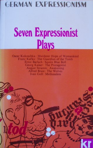 9780714505213: Seven Expressionist Plays
