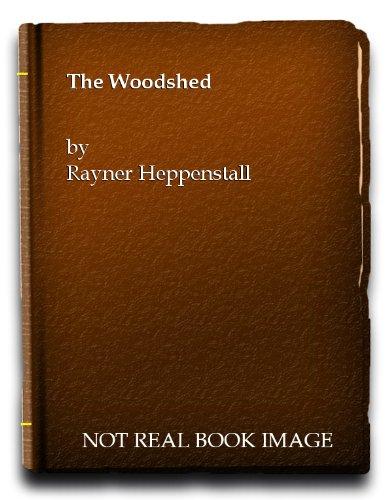 The Woodshed (Jupiter Books): Heppenstall, Rayner