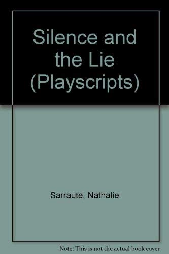 9780714506265: Silence and the Lie (Playscripts)