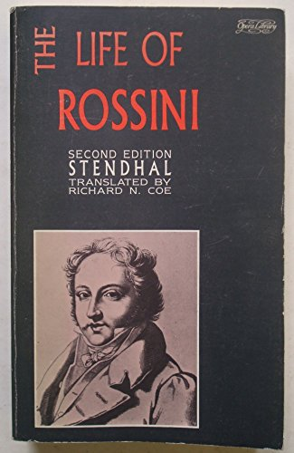 9780714506326: The Life of Rossini (Opera Library)