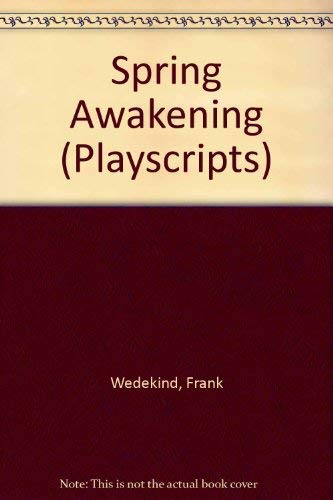 9780714506340: Spring Awakening (Playscripts)