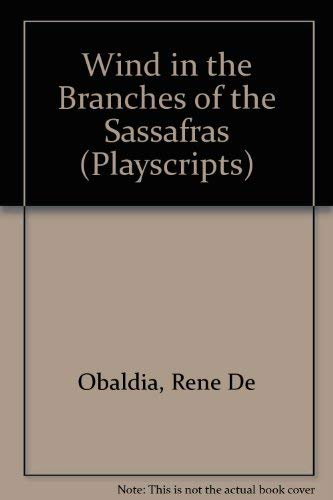 9780714506517: Wind in the Branches of the Sassafras (Playscripts)