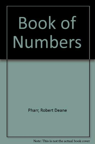 THE BOOK OF NUMBERS: PHARR, Robert Deane