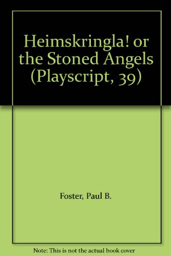 9780714507378: Heimskringla! or the Stoned Angels (Playscript, 39)