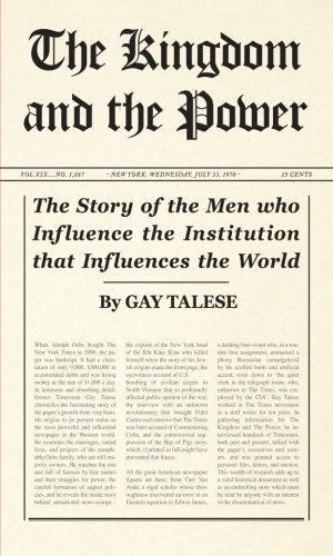 9780714507460: The Kingdom and the Power: The Story of the Men who Influence the Institution that Influences the World: History of the