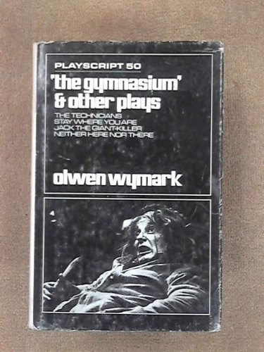 9780714507941: Gymnasium and Other Plays (Playscripts)