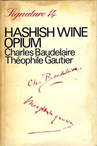 9780714508740: Hashish, Wine, Opium (Signature)